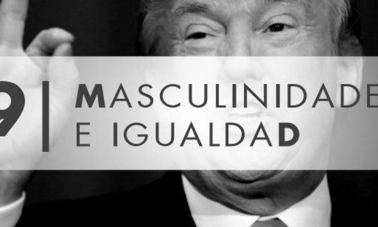 Masculinidades e Igualdad: Donald Trump, ejemplo de abuso, coacción y dominación patriarcal, por Mª Jesús Rosado Millán, Presidenta de la Fundación iS+D