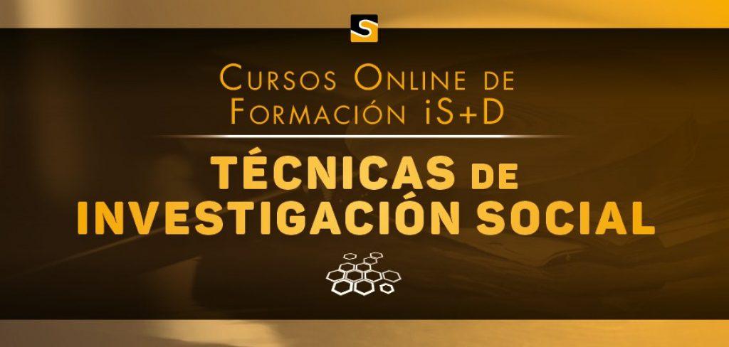 Curso Técnicas de Investigación Social  de la Fundación iS+D, con descuento del 20% para los/as colegiados/as de Copyscyl
