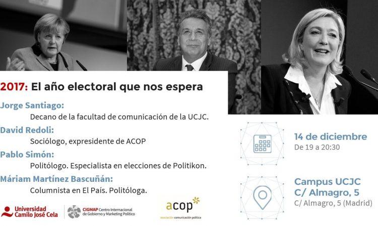 """""""2017: El año electoral que nos espera"""", organizado por ACOP, con la participación de nuestro colegiado David Redoli, 14 de diciembre de 2016"""
