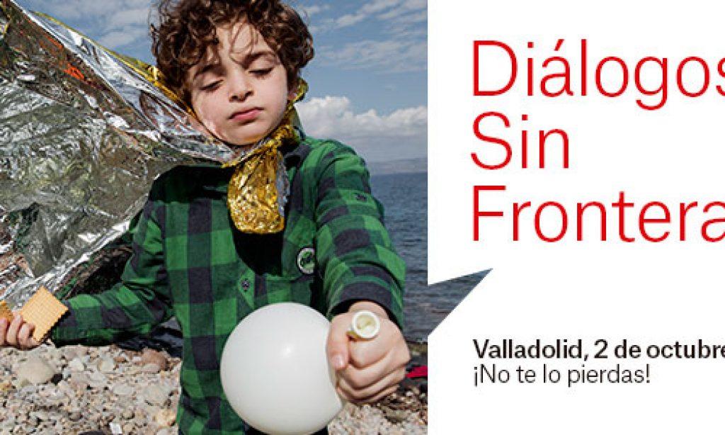 Diálogos Sin Fronteras llega a Valladolid el día 2 de octubre de 2017