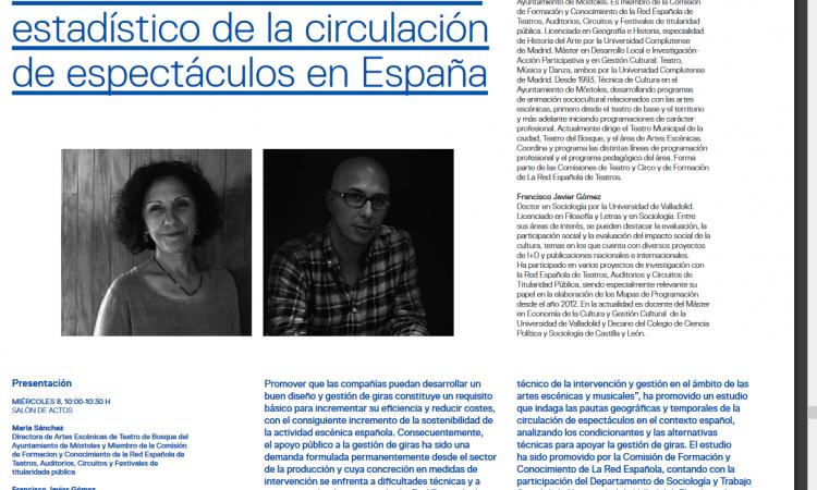 Presentación de un análisis estadístico de la circulación de espectáculos en España, realizado por nuestro Decano Francisco Javier Gómez y María Sánchez, Directora de Artes Escénicas de Teatro del Bosque del  Ayuntamiento de Móstoles.