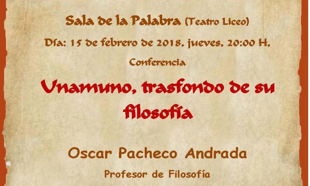"""Conferencia: """"Unamuno, trasfondo de su filosofía"""", por nuestro colegiado Oscar Pacheco Andrada"""