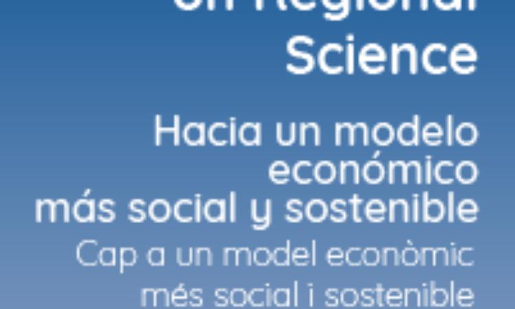 """XLVI Conferencia Internacional de Ciencia Regional y las V Jornadas Valencianas de Estudios Regionales: """"Hacia un modelo económico más social y sostenible"""" que tendrán lugar en Valencia, 21, 22 y 23 de noviembre de 2018."""