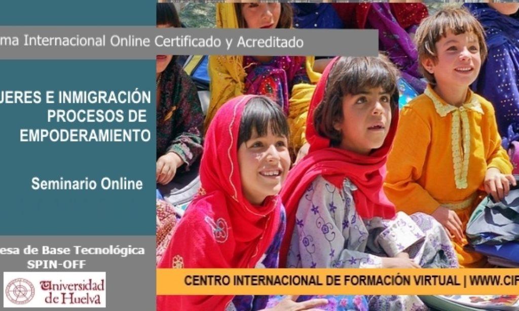 Seminario Internacional Online Certificado Acreditado: Mujeres e Inmigración. Procesos de Empoderamiento, con descuento para los/as colegiados/as de Copyscyl