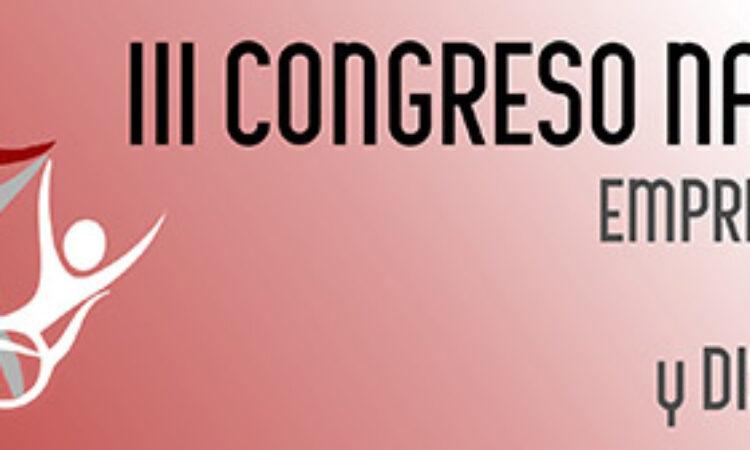 """III Congreso Nacional Emprendimiento, Empleo y Discapacidad """"Avanzando hacia una Plena Inclusión Laboral"""",4 y 5 de abril de 2019, en Elche, Alicante."""