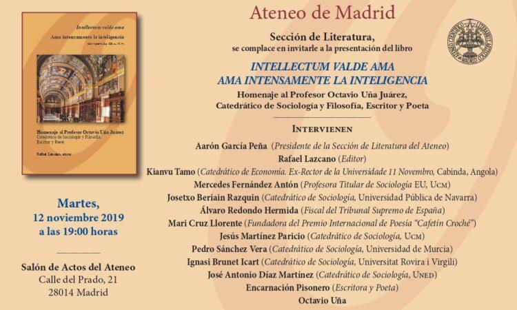 Presentación del libro: «INTELLECTUM VALDE AMA. AMA INTENSAMENTE LA INTELIGENCIA». (Fecha: 12 de noviembre de 2019).