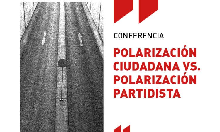 Conferencia:  «Polarización ciudadana vs polarización partidista». Universidad de Salamanca. (Fecha: 29 de noviembre de 2019).