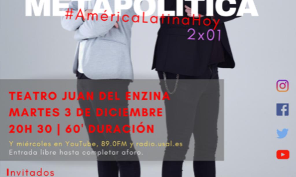 METAPOLÍTICA  2×01 #AméricaLatinaHoy (Fecha: 3 de diciembre)