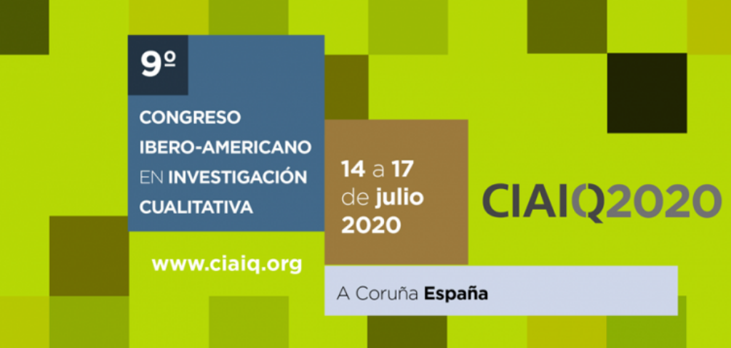 9º Congreso Iberoamericano en Investigación Cualitativa (CIAIQ) que tendrá lugar del 14 al 17 de julio de 2020, en A Coruña (España)