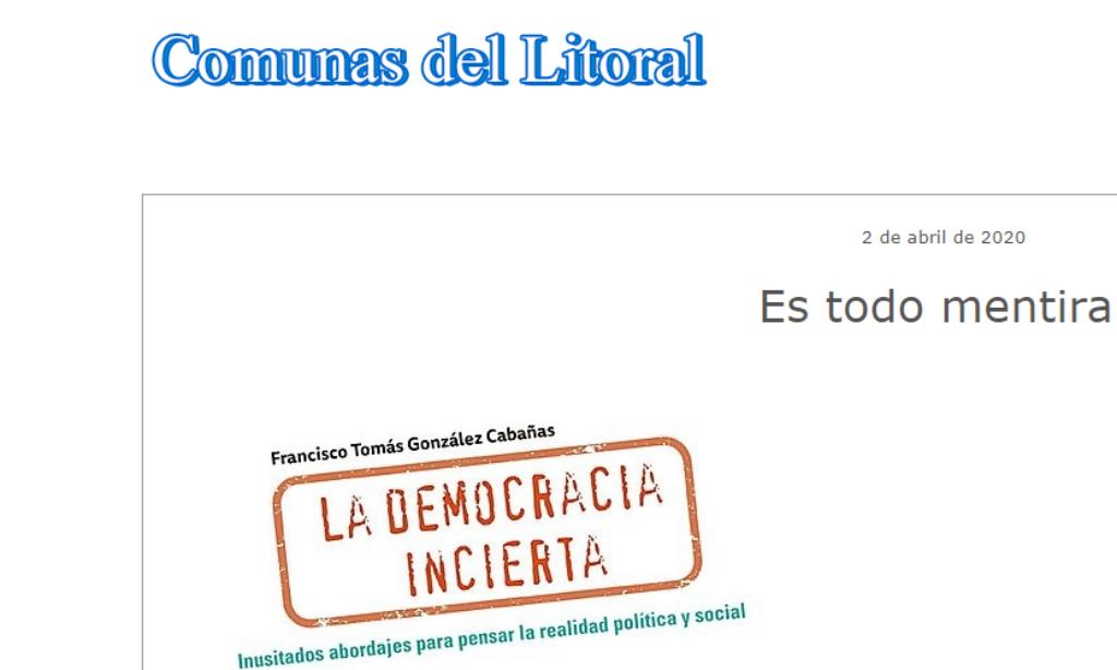 Artículo: «Es todo mentira», por Francisco Tomás González Cabañas, publicado en Comunas del Litoral el día 2 de abril de 2020.