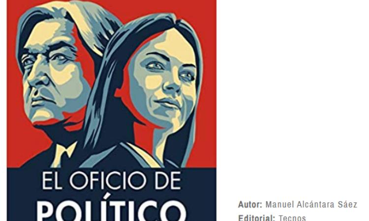 Nota de prensa sobre el libro de nuestro colegiado Manuel Alcántara: «El Oficio de Político», en Política Exterior el día 17 de abril de 2020.