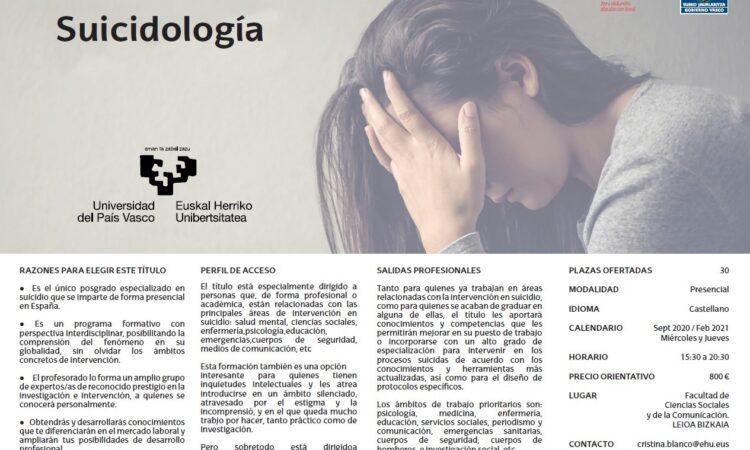 Experto o Experta de Universidad Suicidología.  Universidad del País Vasco. (Fecha: Septiembre de 2020 – Febrero de 2021)