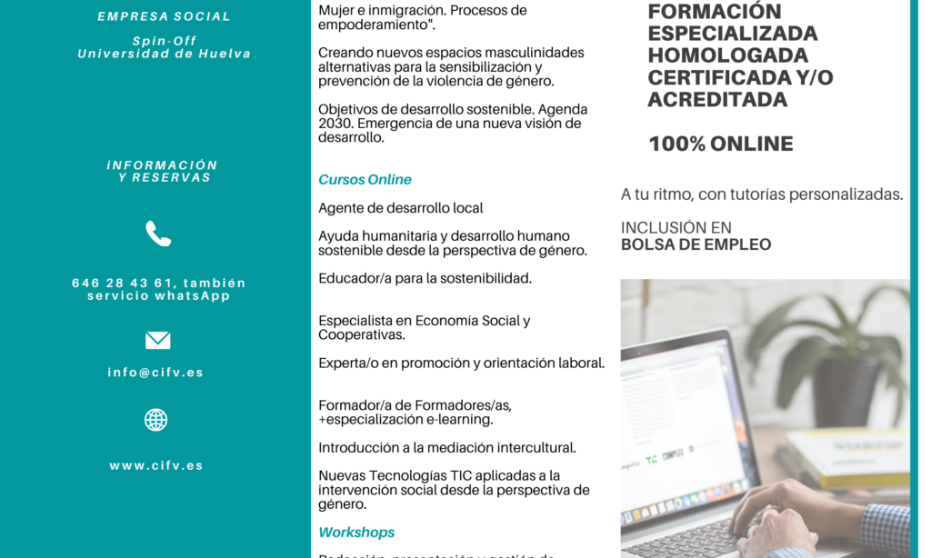 Cursos, workshops y seminarios homologados, certificados y/o acreditados en modalidad ONLINE. Organizado por El Centro Internacional de Formación Virtual, empresa de base tecnológica (Spin-Off) de la Universidad de Huelva. Con descuento de 10% para los/as colegiados/as de Copyscyl. (Fecha de inicio: 14 de septiembre de 2020 )
