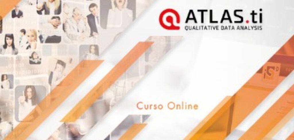 """Curso Online """"Análisis de la información cualitativa: ATLAS.ti 8″ de la Fundación iS+D, con descuento para los/as colegiados/as de Copyscyl (Fecha: acceso inmediato una vez realizada la matrícula)"""