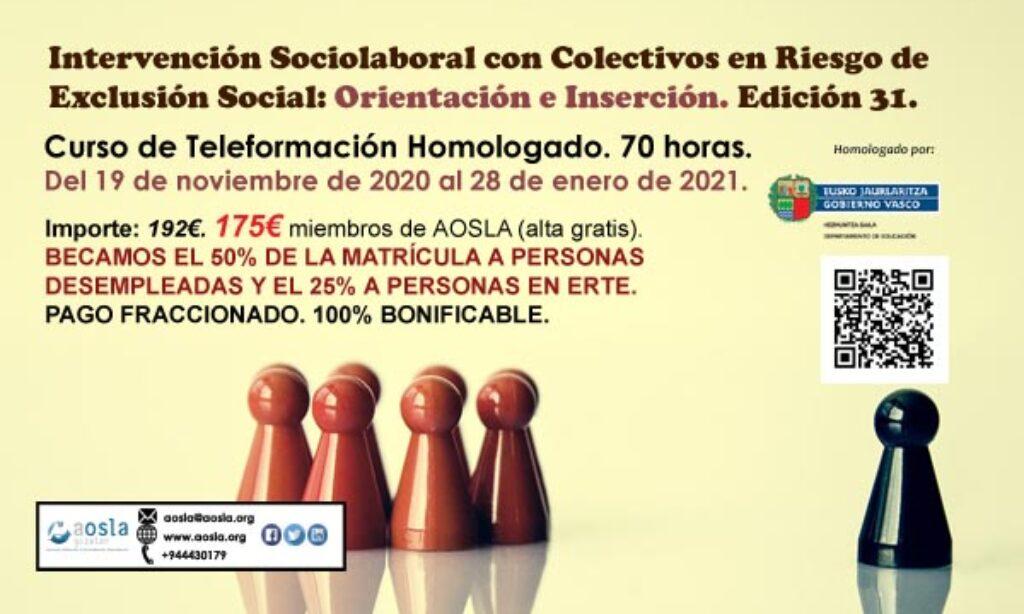 Curso de AOSLA- Gizalan con descuento del 9% para colegiados/as: «Intervención Sociolaboral con Colectivos en Riesgo de Exclusión Social: Orientación e Inserción» (Edición 31) (Plazo: 19 de noviembre de 2020)