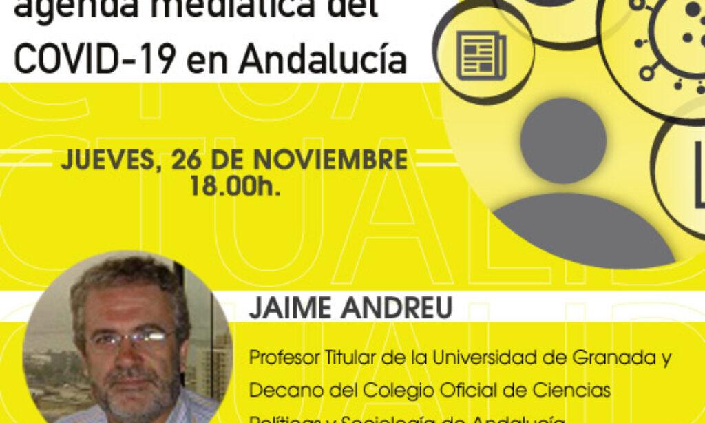 Webinar 'La descodificación de la agenda mediática del COVID-19 en Andalucía' (Fecha: 26 de noviembre de 2020, a las 18:00h)