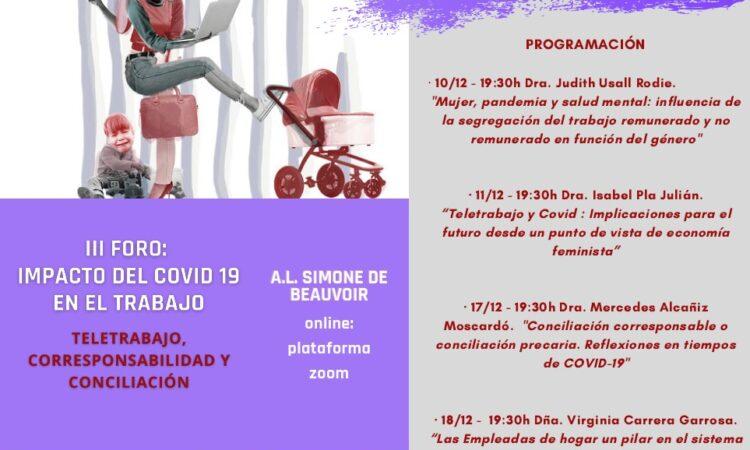 """III FORO: IMPACTO DEL COVID-19 EN EL TRABAJO. Teletrabajo, corresponsabilidad y conciliación. Organizado  por la Asociación Leonesa """"Simone de Beauvoir"""", en formato virtual, los días 10, 11, 17 y 18 de diciembre."""
