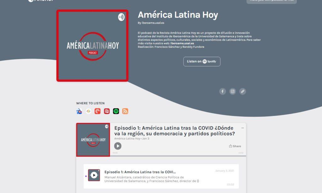 Podcast de la Revista América Latina Hoy. Episodio 1: América Latina tras la COVID ¿Dónde va la región, su democracia y partidos políticos?