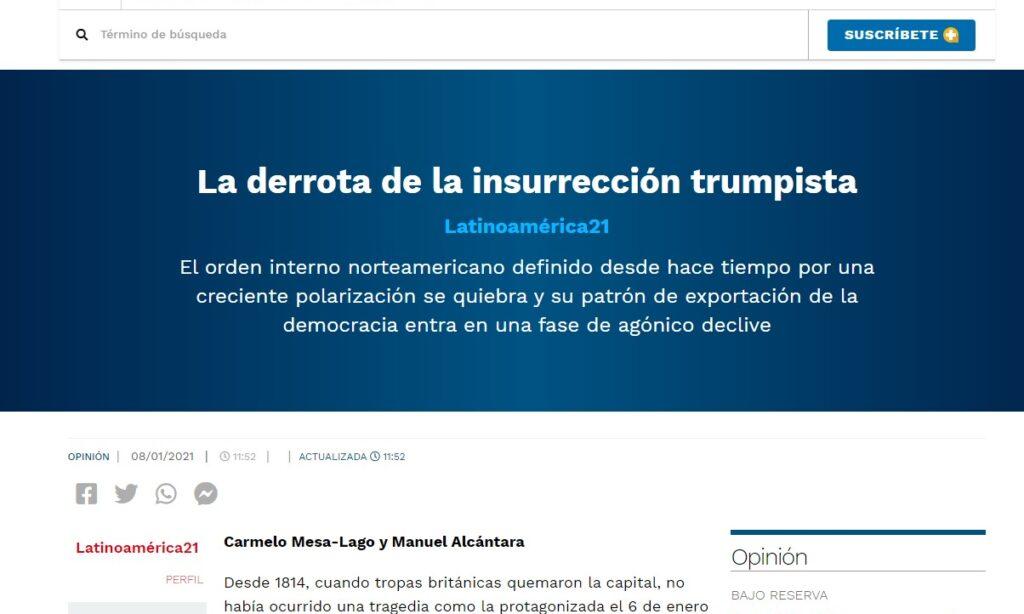"""Artículo: """"La derrota de la insurrección trumpista"""", por  Manuel Alcántara y Carmelo Mesa-Lago, publicado en El Universal el día 8 de enero de 2021"""
