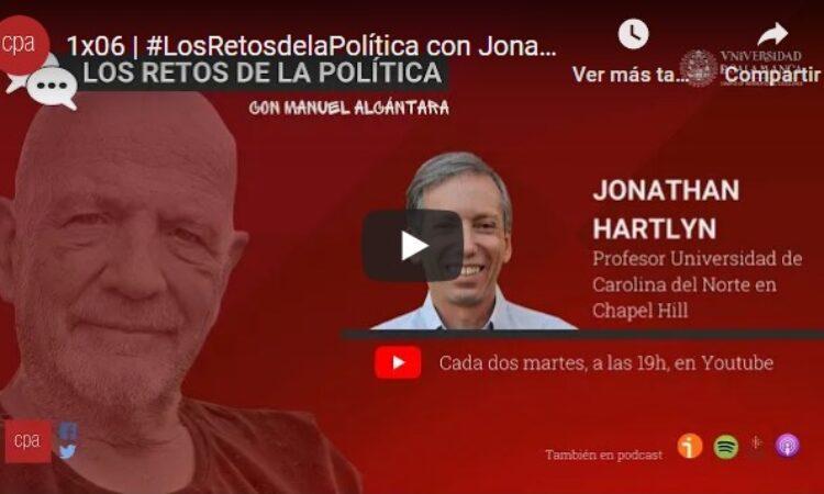 «Los retos de la política», con Manuel Alcántara. Programa 1×06 (Fecha: 19 de enero de 2021)