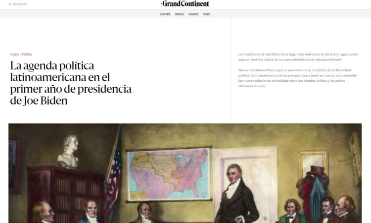 Artículo: «La agenda política latinoamericana en el primer año de presidencia de Joe Biden» por nuestro colegiado Manuel Alcántara, publicado en El Grand Continent el día 20 de enero de 2021
