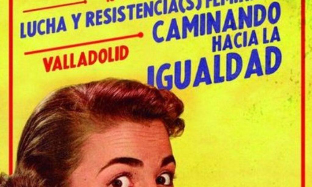 II Congreso Internacional Territorios de la Memoria «Lucha y resistencia(s) feministas. Caminando hacia la igualdad» (Fecha: del 13 al 16 de abril de 2021)