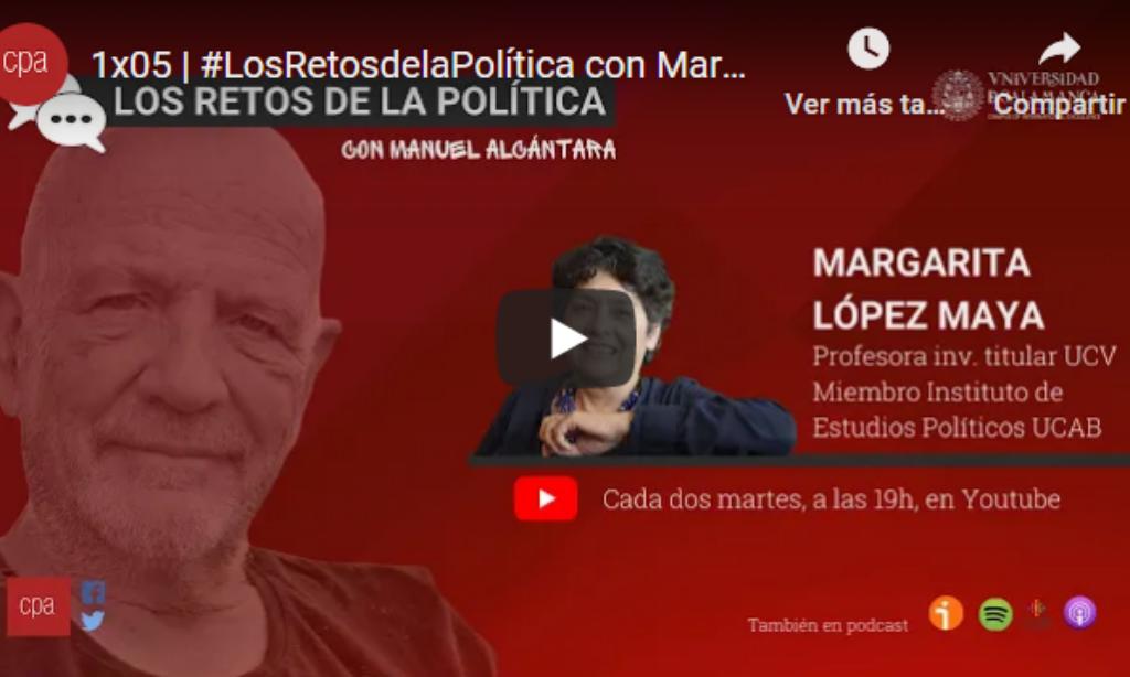 «Los retos de la política», con Manuel Alcántara. Programa 1×05 (Fecha: 12 de enero de 2021)