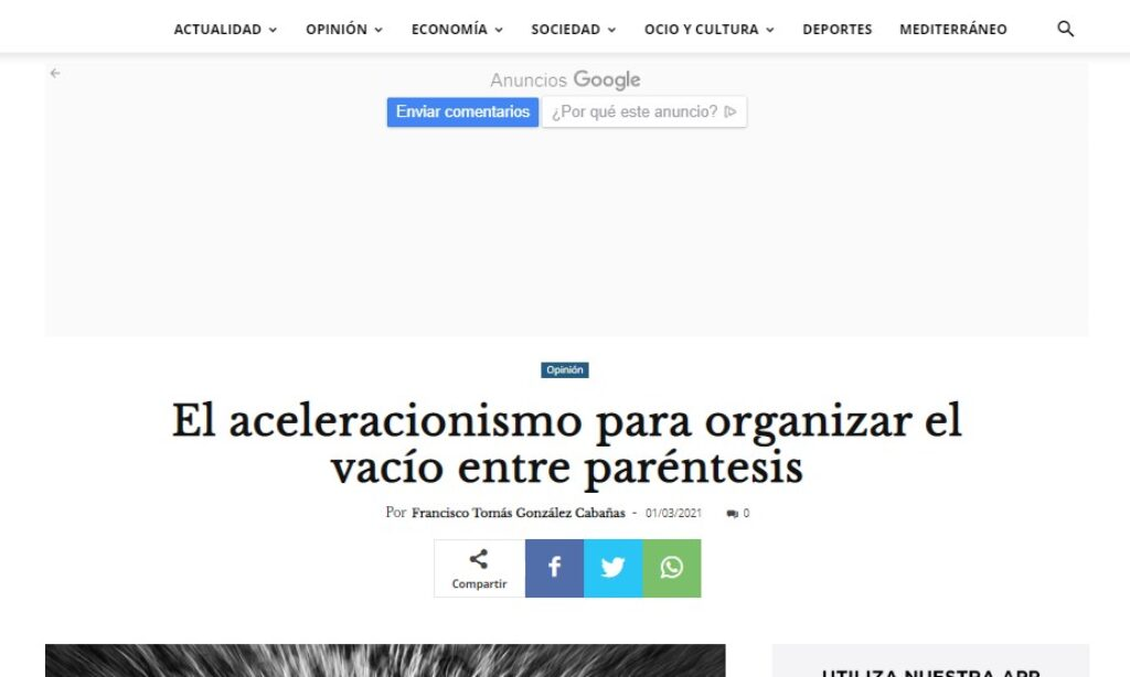 Artículo: «El aceleracionismo para organizar el vacío entre paréntesis», por Francisco Tomás González Cabañas, publicado en Diario 16 el día 1 de marzo de 2021