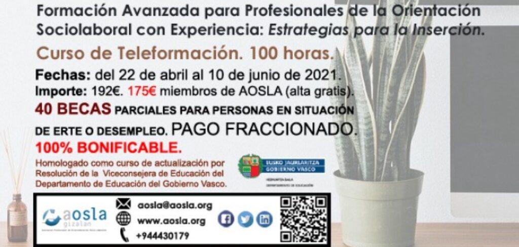 Nuevo curso de AOSLA – Gizalan con descuento del 9% para colegiados/as: «Formación Avanzada para Profesionales de la Orientación Sociolaboral con Experiencia: Estrategias para la Inserción», 100 horas (Fecha de inicio: 22 de abril de 2021)