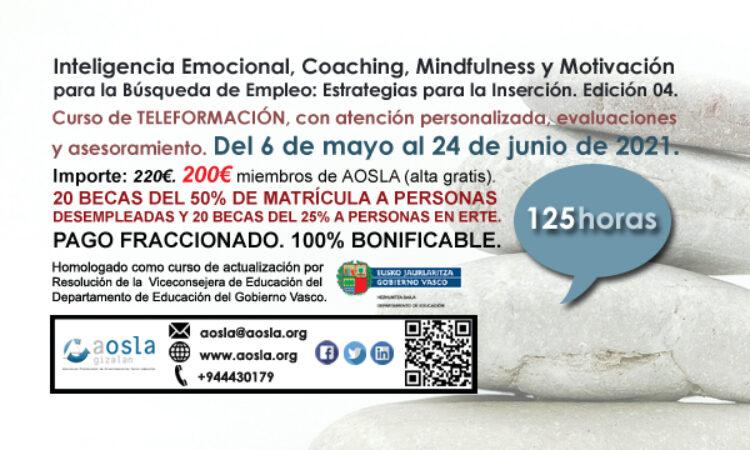 Curso de AOSLA – Gizalan : Inteligencia Emocional, Coaching, Mindfulness y Motivación para la Búsqueda de Empleo: Estrategias para la Inserción. (Edición 4) Con descuento del 9% para colegiados/as (Plazo de inscripción: 6 de mayo de 2021)