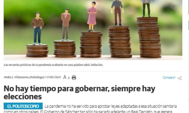 """Artículo: """"No hay tiempo para gobernar, siempre hay elecciones"""", por Pedro Villanueva, miembro de la Junta de Gobierno del Colegio, publicado en la columna de opinión «El Politoscopio», en La Nueva Crónica del día 17 de mayo de 2021"""