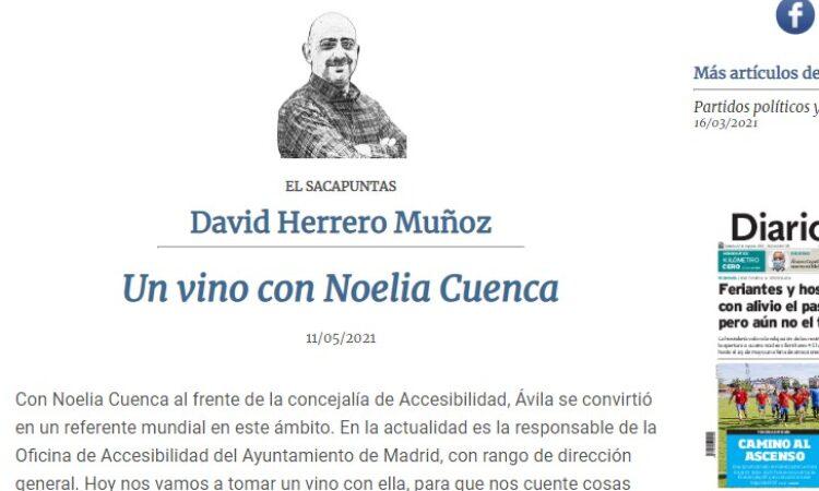 """Artículo: """"Un vino con Noelia Cuenca"""", por David Herrero Muñoz, publicado en el Diario de Ávila el día 11 de mayo de 2021"""