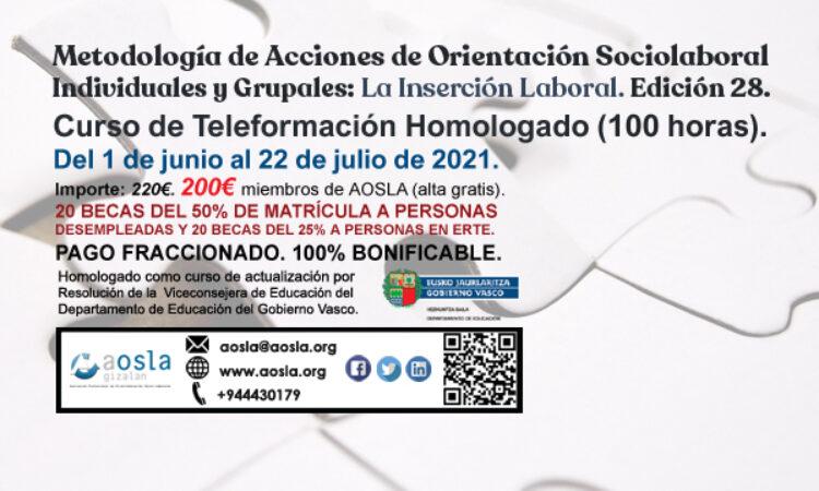 Formación de AOSLA – Gizalan : «Metodología de Acciones de Orientación Sociolaboral Individuales y Grupales: La Inserción Laboral» Con descuento del 9% para colegiados/as (Plazo de inscripción: 1 de junio de 2021)