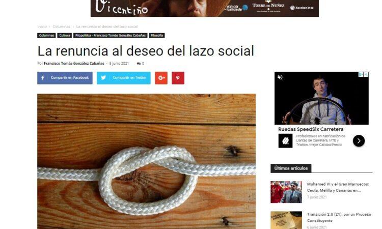 Artículo: «La renuncia al deseo del lazo social», por Francisco Tomás González Cabañas, publicado en Liverdades el día 5 de junio de 2021
