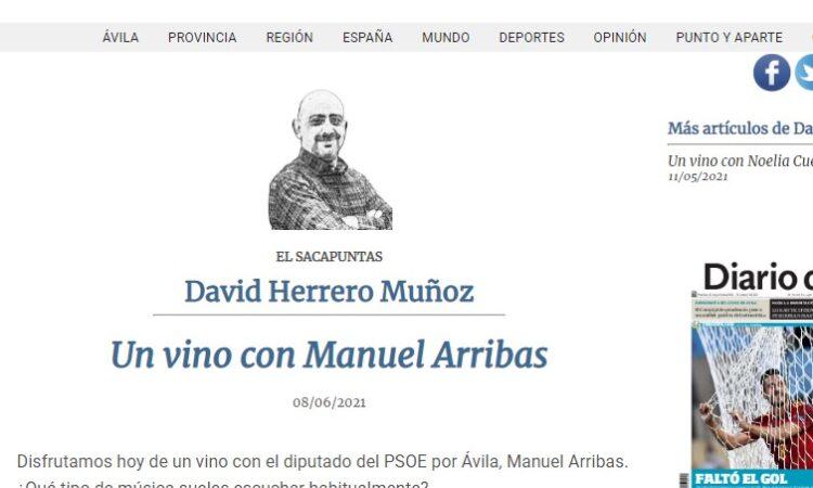"""Artículo: """"Un vino con Manuel Arribas"""", por David Herrero Muñoz, publicado en el Diario de Ávila el día 8 de junio de 2021"""