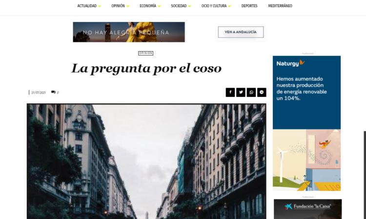 Artículo: «La pregunta por el coso», por Francisco Tomás González Cabañas, publicado en Diario 16 el día 21 de julio de 2021