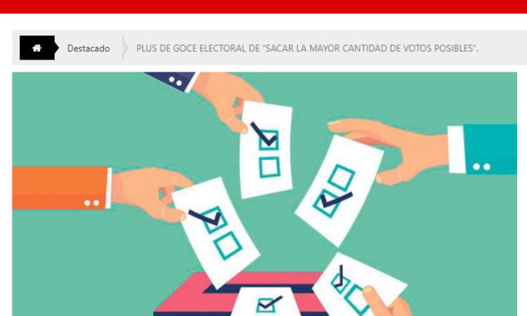 Artículo: «Plus de goce electoral de ´sacar la mayor cantidad de votos posibles`», por Francisco Tomás González Cabañas, publicado en Revista Esperanzas el día 16 de agosto de 2021
