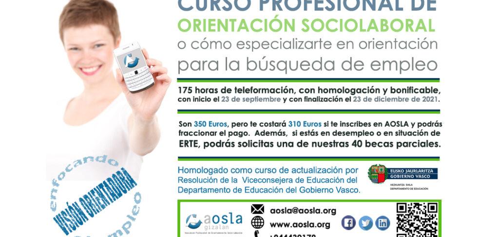 Formación de AOSLA. Primera edición del «Curso Profesional de Orientación Sociolaboral: Capacitación en Orientación e Inserción para el Empleo». Con descuento del 9% para colegiados/as. ¡Nuevo! (Fecha de inicio: 23 de septiembre de 2021)