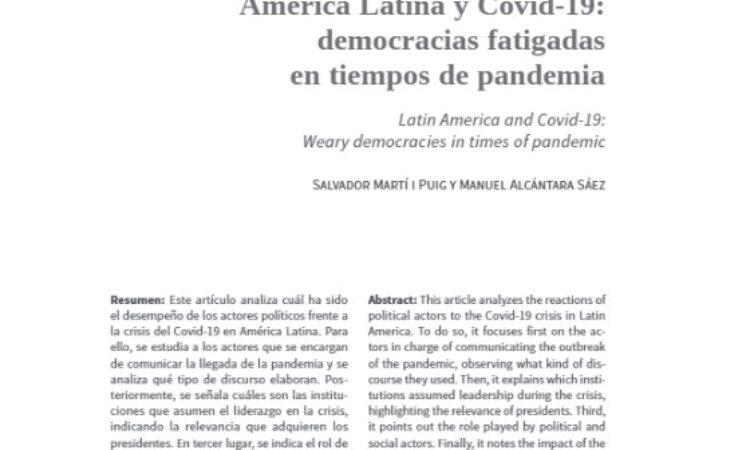 Artículo: «América Latina y Covid-19: democracias fatigadas en tiempos de pandemia» por nuestro colegiado Manuel Alcántara y Salvador Martí Puig, publicado en la Revista Mexicana de Sociología. Vol. 83 Número 03/2021 (julio-septiembre)