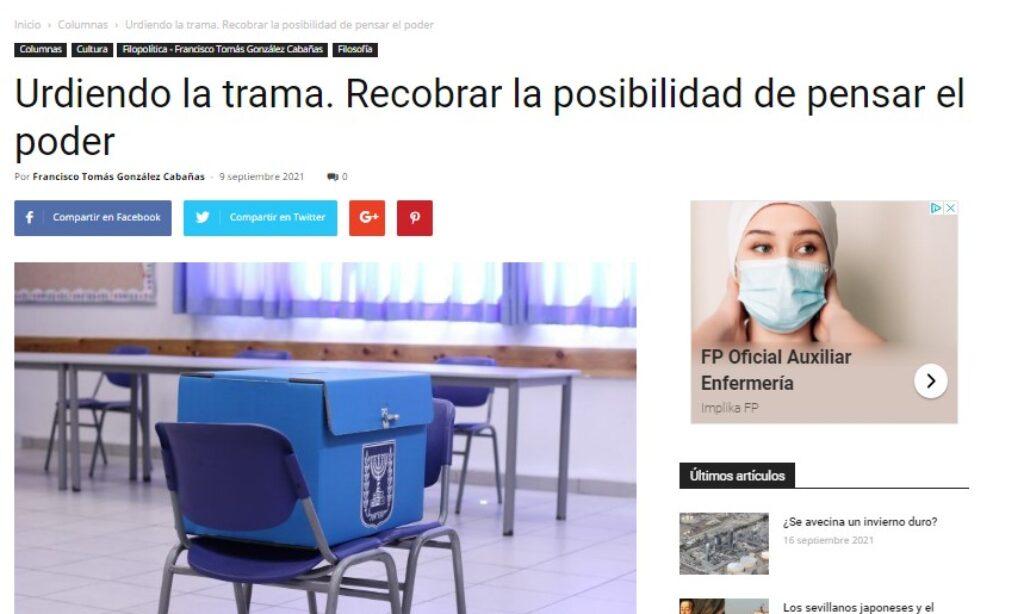 Artículo: «Urdiendo la trama. Recobrar la posibilidad de pensar el poder», por Francisco Tomás González Cabañas, publicado en Liverdades el día 9 de septiembre de 2021